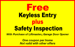 free keyless entry and safety inspection with purchase of liftmaster garage door opener